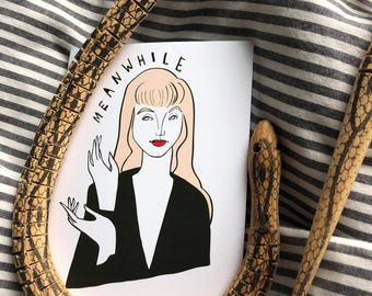 Meanwhile Laura Palmer Quirky Blank Card