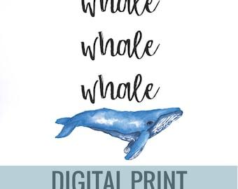 Whale Watercolor Pun Print