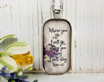 Where You Go I Will Go Where You Stay I Will Stay-Large Rectangular- Glass Bubble Pendant Necklace