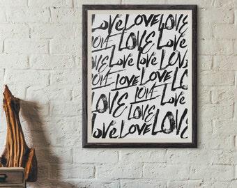 Love Love Love 8x10, Instant Download, Love Art Print, Love Wall Art, Wedding Printable, Valentine Printable, Poster, Love Print Home Decor