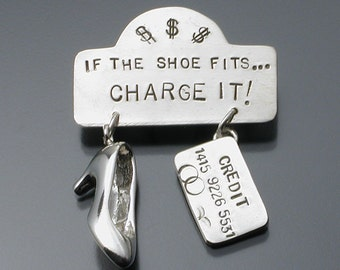 If the Shoe Fits... Charge It pin