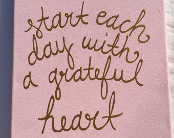 Start each day with a grateful heart painting
