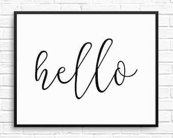 Hello print Black and White Welcome Print Hello Printable Art Apartment Wall Art Hello Sign Instant Digital Download Calligraphy Print