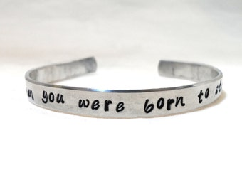 Personalized HAND STAMPED Cuff BRACELET - Why Fit in When You Were Born to Stand Out, Dr. Seuss Quote, encouragement gift, graduation gift