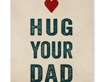 Hug Your Dad-Canvas Wall Art
