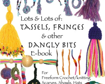 Tassels, Fringes & other Dangly Bits Ebook PDF pattern Tutorial instant download