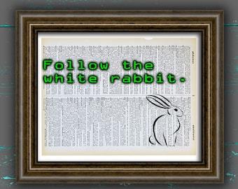 Alice in Wonderland Dictionary print The Matrix poster follow the White Rabbit print dorm decor wall decor wall art wall decor Unique Gift