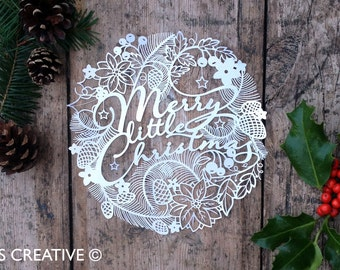 Christmas Papercut Template 'Merry Little Christmas'  PDF JPEG for handcutting & SVG file for Silhouette Cameo or Cricut