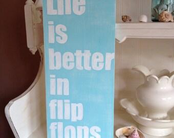 Life is Better in Flip Flops Wood Sign, Flip Flop Beach Wood Sign, Life is Better Wood Sign