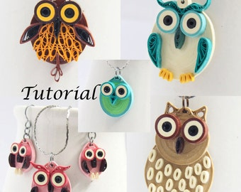 Owl Earrings DIY Tutorial for Paper Quilled Jewelry PDF Owl Earrings and Pendant Designs