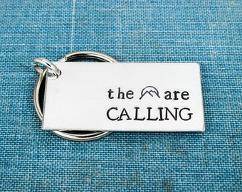 The Mountains Are Calling Keychain