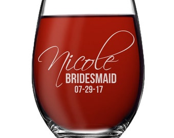 Custom Stemless Wine Glasses, Personalized Wine Glasses, Bridesmaid Gift, Bridesmaid Wine Glasses, Etched Wine Glasses, Engraved Wine Glass