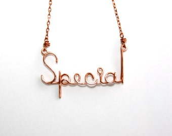 Special * Wire Name Necklace *  Wire Words * Wire Word Art * Special Gifts * Special Needs * Simple Necklace * Minimalist * Special Necklace