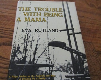 1964 ** The Trouble with Being a Mama ** Eva Rutland **  sj