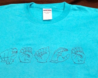 ASL Embroidered Name T-Shirt Custom Made to Order Small - 6XL American Sign Language Hand Signing