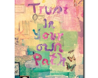Trust in your own path, mixed media art, instant download, inspirational quote