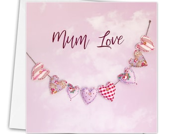 Mother's Day card, mum love card, heart mom, mother's day to customize your message, your choice