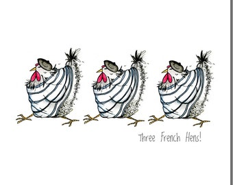 Chicken Card - Three French Hens Greeting Card - Funny Chicken Card, Cartoon Hens