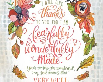 Psalm 139 - Fearfully and Wonderfully Made - Makewells Art Print