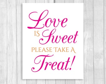 Love is Sweet Take A Treat 5x7, 8x10 Printable Wedding or Bridal Shower Candy Buffet Sign - Hot Pink and Orange - Instant Download
