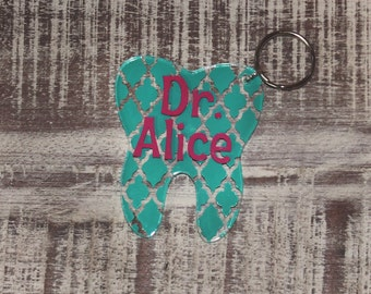 Tooth Personalized Keychain -Tooth Shape - Dentist - Dental Hygienist Appreciation Gift - Occupation - Birthday - Favor - Mother's Day