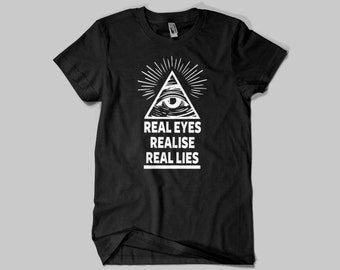 Real Eyes Realise Real Lies ,Conspiracy Illuminati t-shirt / Premium Quality ! Fast Delivery to the Usa , Canada , Australia & Europe !