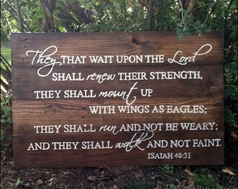 Gift, they that wait upon the Lord, wood signs, inspirational signs, religious signs, wood scripture signs