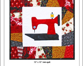 Sew Crazy Sewing Machine Wall Quilt Pattern