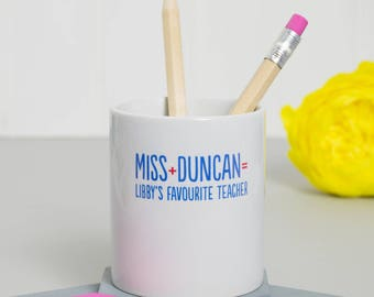 Favourite Teacher's Pen Pot - personalised desk tidy, end of term gift, office desk accessories, unique teacher gift, office decor