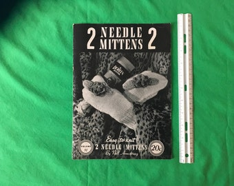 2 NEEDLE MITTENS.  Instruction Booklet