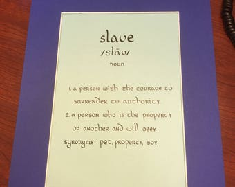 Calligraphy definition - slave