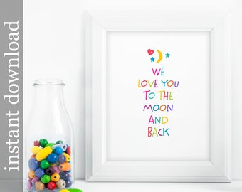 Nursery Printable, To The Moon and Back, nursery wall art, nursery decor, baby room decor, children's art, colorful nursery, bright colors