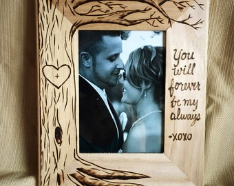 """Tree picture frame, wood burned, heart, wedding frame, anniversary gift, wedding gift 5 x 7 """"You will forever be my always"""