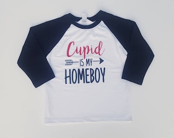 Cupid is My Homeboy Raglan Valentine's Day Shirt for boys- Cupid Shirt, Toddler Valentines Shirt, kids Valentine's Shirt, Valentines
