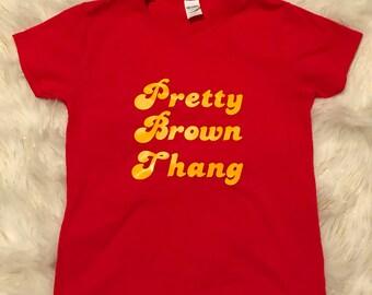 Pretty Brown Thang