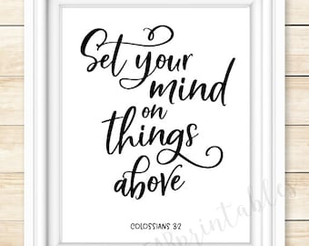 Colossians 3:2, Set your mind on things above, Bible verse printable, Christian wall art, home decor, inspiring instant download,