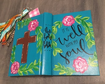 Hand Painted Bible- It Is Well