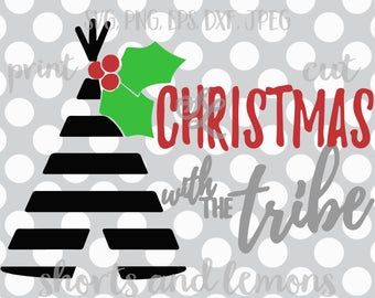 Christmas svg, Raising my Tribe svg, Christmas with the tribe svg, SVG, DXF, EPS, tribe svg, iron on, digital download, tribe quote, eps