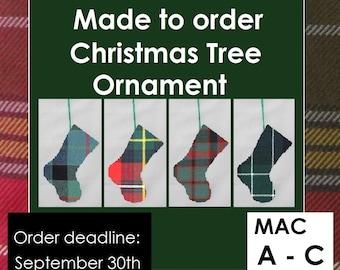 Mini tartan stocking, Christmas ornament, Tartans including MacAlister, MacAlpine, MacArthur, MacAulay, MacBean, MacBeth, MacCallum, MacColl