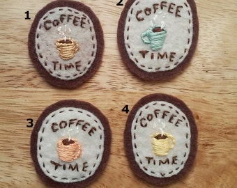 Coffee Time (Patch, Pin, Brooch, or Magnet)