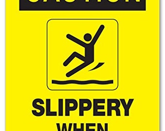 "Caution Slippery When Wet or Icy Sign - 10""x7"" - .040 Rust Free Aluminum - Made in USA - UV Protected and Weatherproof"