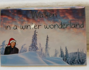 Walken in a Winter Wonderland funny holiday refrigerator magnet