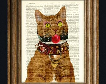 Owned and Protected Slave Kitty BDSM Cat with Ball Gag dictionary page pride art print