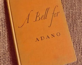 A Bell for Adano - Classic Vintage Book by John Hersey, 1st edition 1944, Pulitzer Prize winning historical novel,