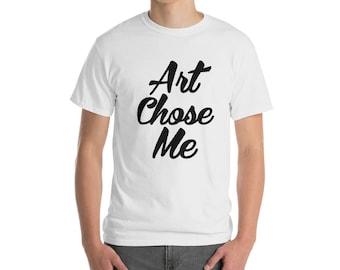 Art Chose Me Men's Fine Jersey American Apparel Tee Shirt Short Sleeve