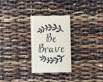 Journal - Be Brave