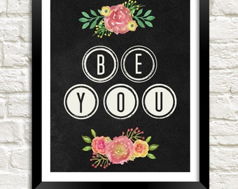 Chalkboard Printable, Be You Motivational Quote, Inspirational Art Printable, Instant Download, Kid Room Decor, Teen Room Decor, Dorm Decor