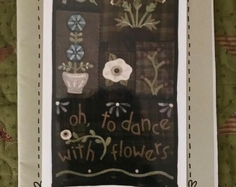 Dances With Flowers Wool Appliqué and Embroidered Wallhanging Pattern