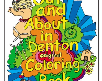 Out and About in Denton Original Coloring Book