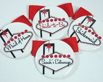Las Vegas Bachelorette Party Buttons, Las Vegas Wedding Party Buttons